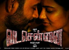 Vada chennai – a must watch gangster flim!!!