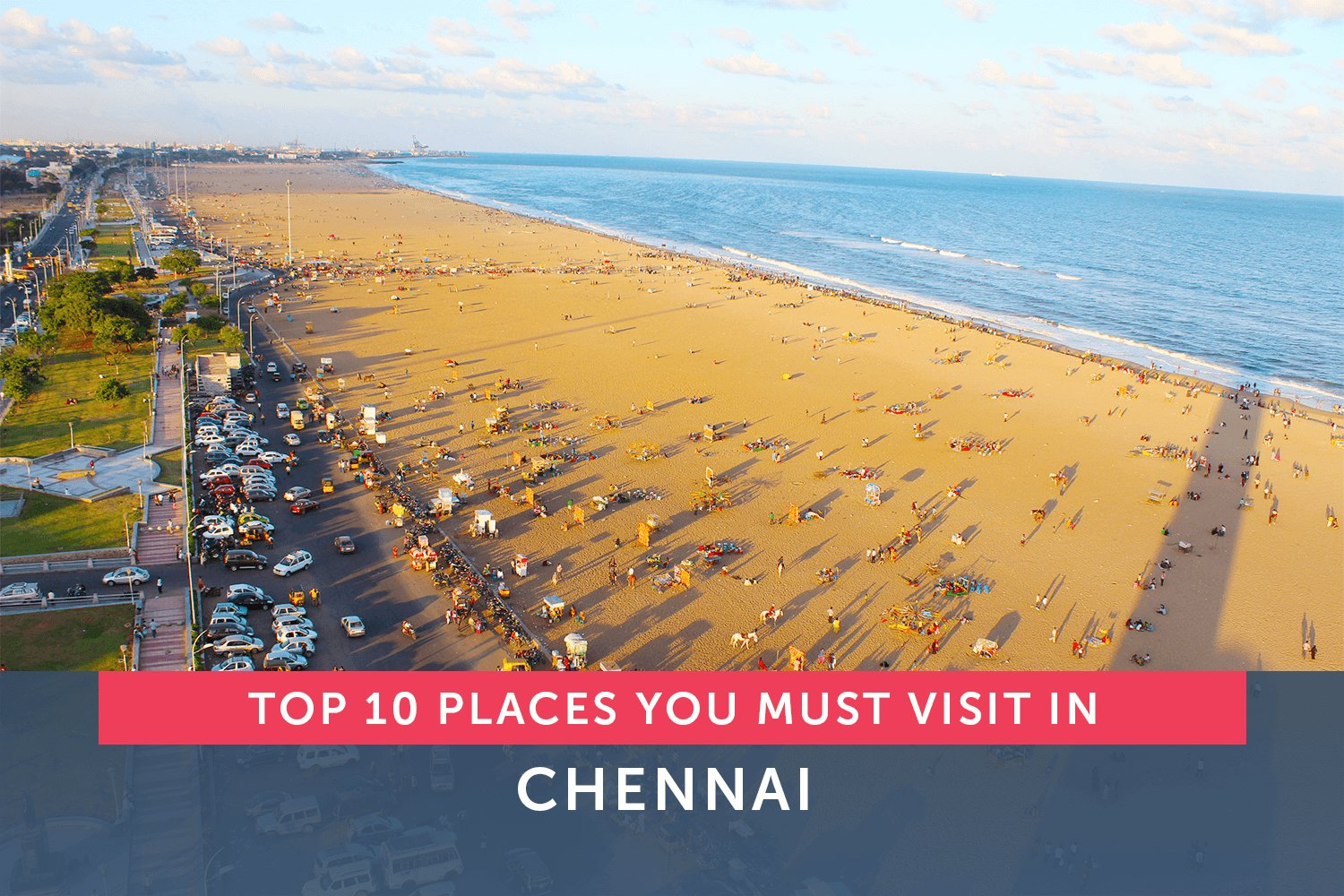 Chennai, Best Places in Chennai, Tourists Places in Chennai, Best Tourists Spots in Chennai, 10 Best Places in Chennai, Top 10 Best Places in Chennai, Places to visit in Chennai, Mahabalipuram, Vadapalani Murugan Temple, Muttukadu Lake, Kabaleeswarar Temple, Vandalur Zoo, Marina Beach, Parthasarathy Swamy Temple, Krishna's Butterball, Birla Planetarium, VGP Golden Beach,
