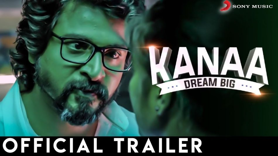 kanaa trailer, kanaa film, siva karthikeyan, arunraja kamaraja, sk productions, aishwarya rajesh, sathyaraj,dhibu ninan, ruben, ashwin ravichander, womens cricket, womens indian cricket team,kanaa